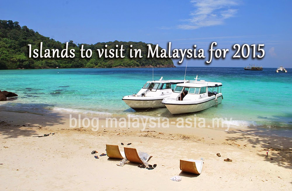 Islands to visit in Malaysia for 2015