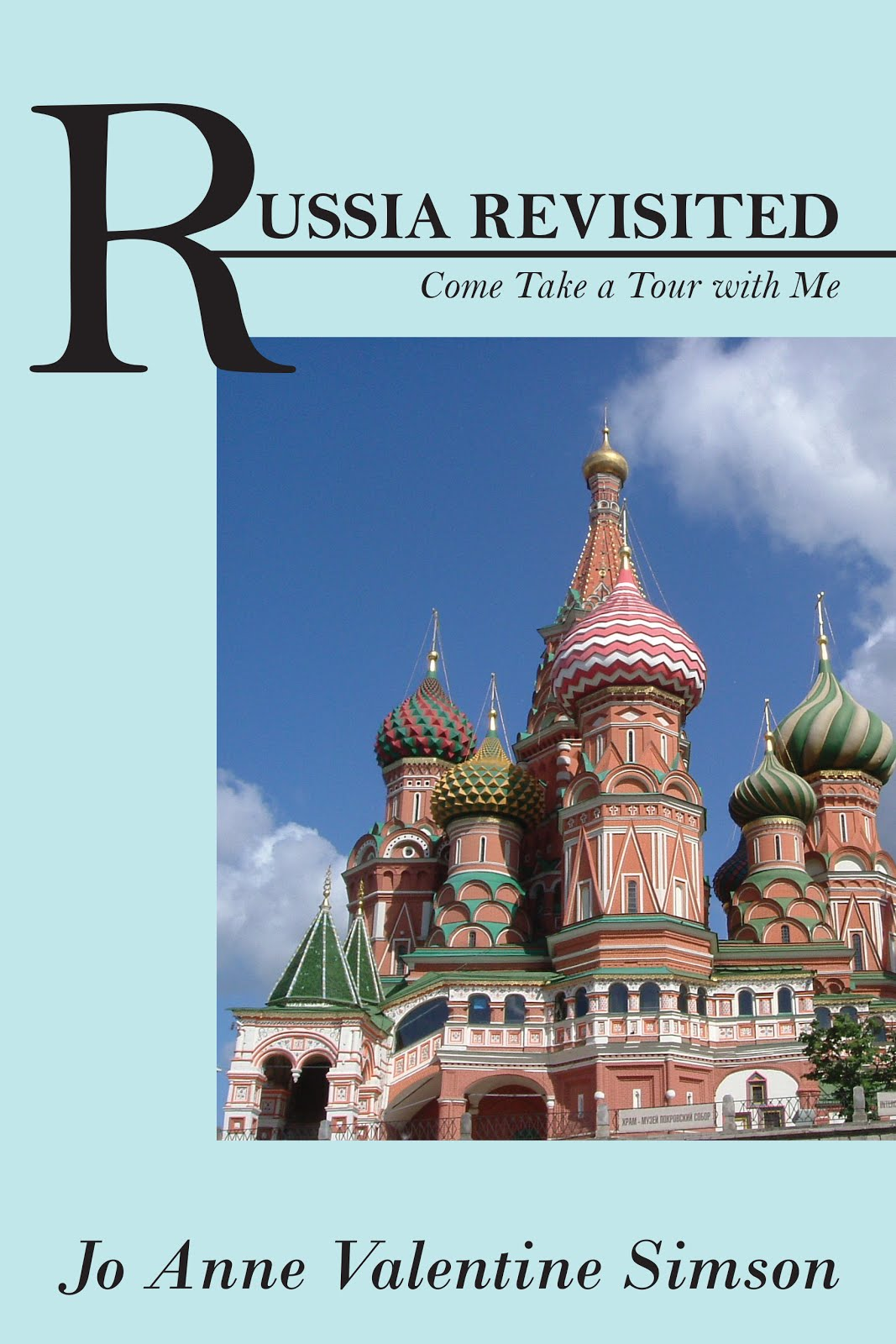 Russia Revisited