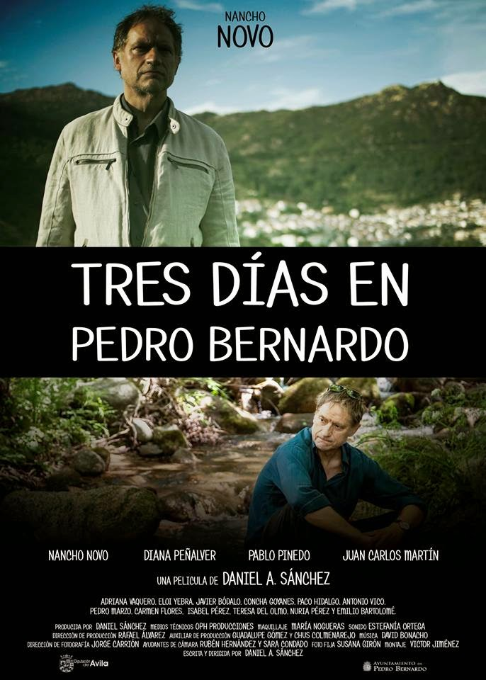 Tres días en Pedro Bernardo, una película de Daniel Andrés.
