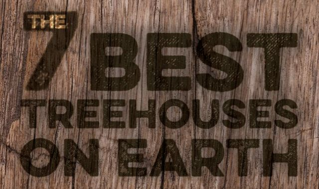 Image: 7 Best Treehouses on Earth