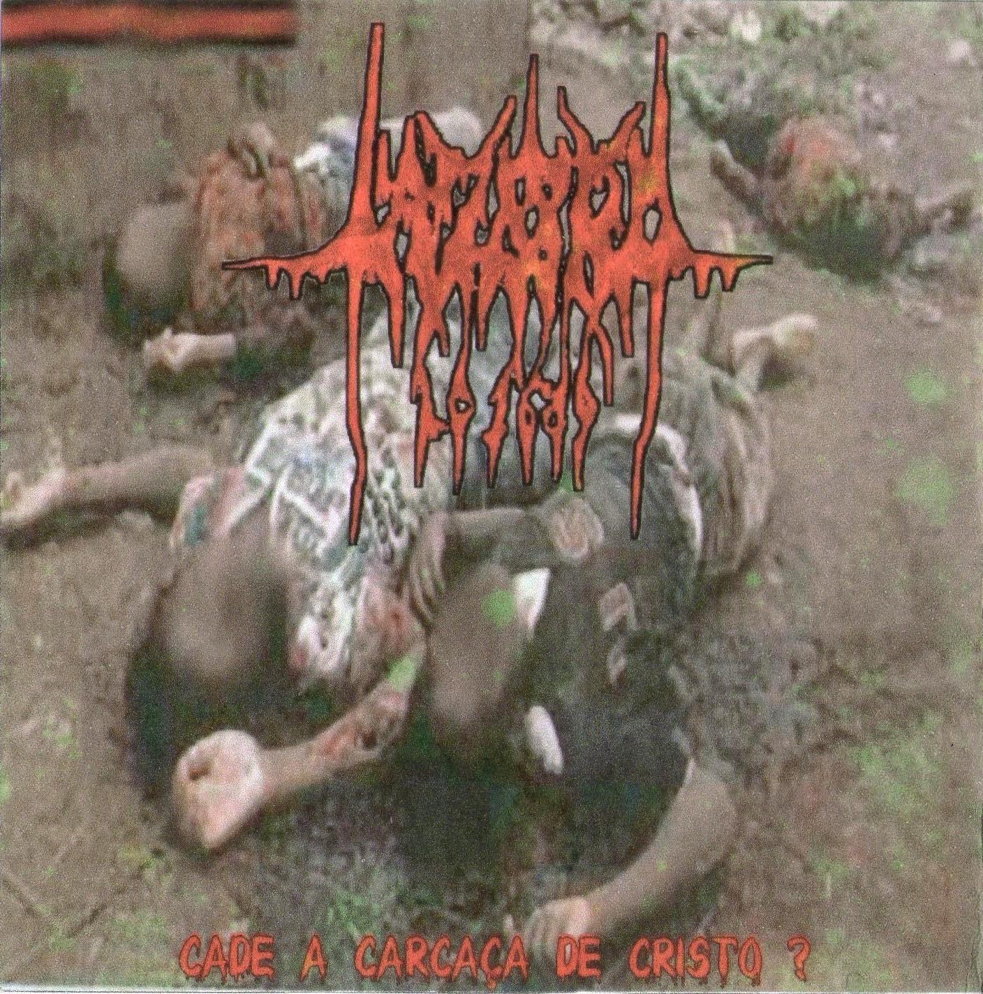 Lazaro - Cade A Carca�a de Cristo? (Demo Ao Vivo) 2007