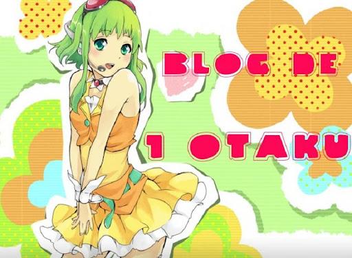 Blog de 1 Otaku