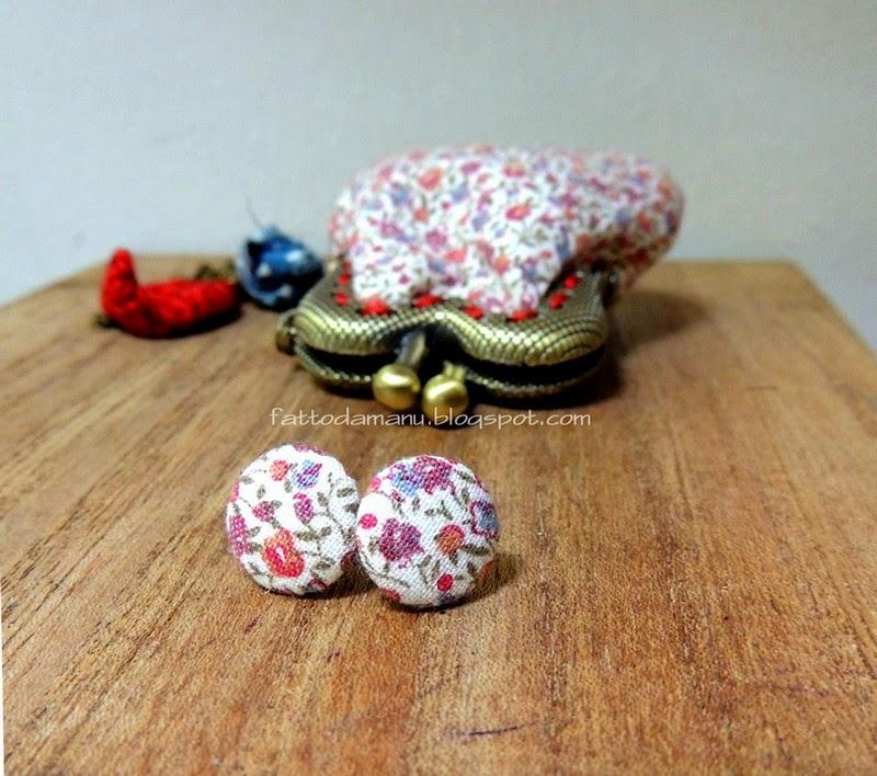 Orecchini Bottoncini - bottoni - floreali e mini pochette da collo