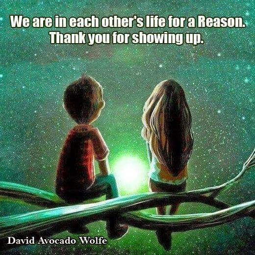 """We are in each other's life for a reason. Thank you for showing up."" ~ David Avocado Wolfe; drawing of a boy and girl sitting on branches looking at a glowing ball of light."