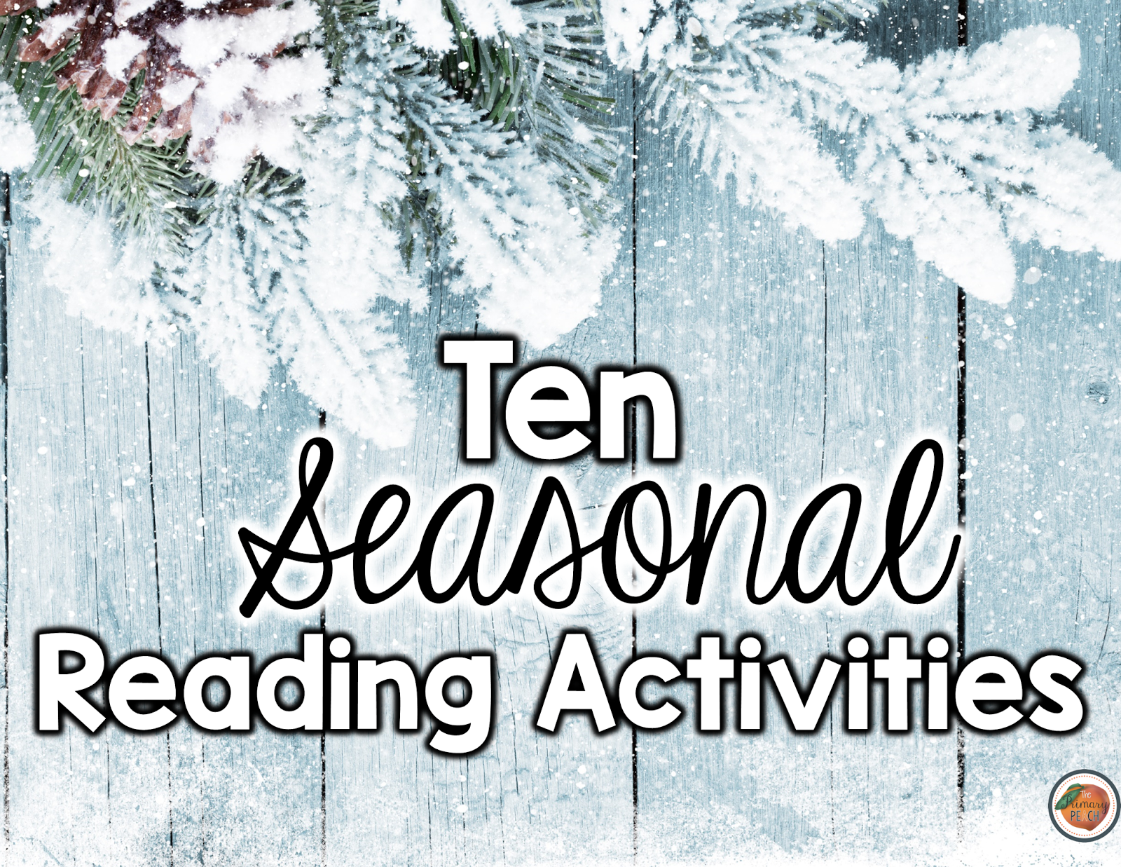 The Primary Peach: 10th Day of Winter: 10 Reading Activities {Freebies}