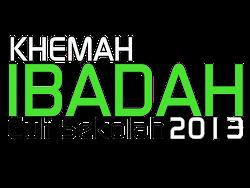 Khemah Ibadah 2013