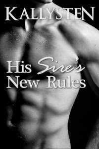 http://original.kallysten.net/2014/his-sires-new-rules/