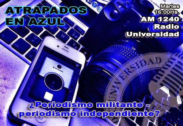 55. ¿Periodismo militante - periodismo independiente?