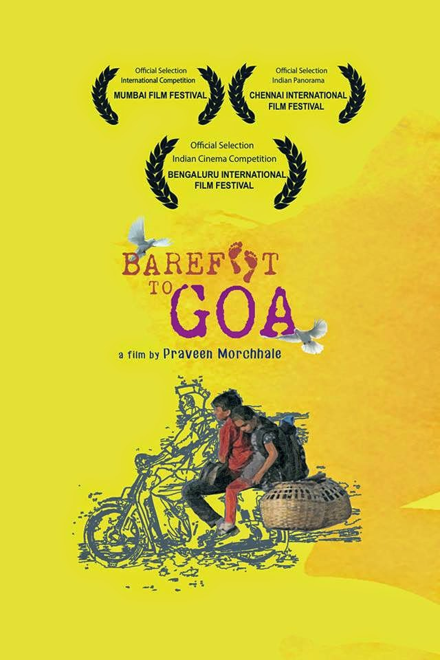 Barefoot to Goa, Movie Poster, Proud Volunteer, Directed by Praveen Morchhale