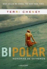 Bipolar Memórias de Extremos, Terri Cheney, Larousse