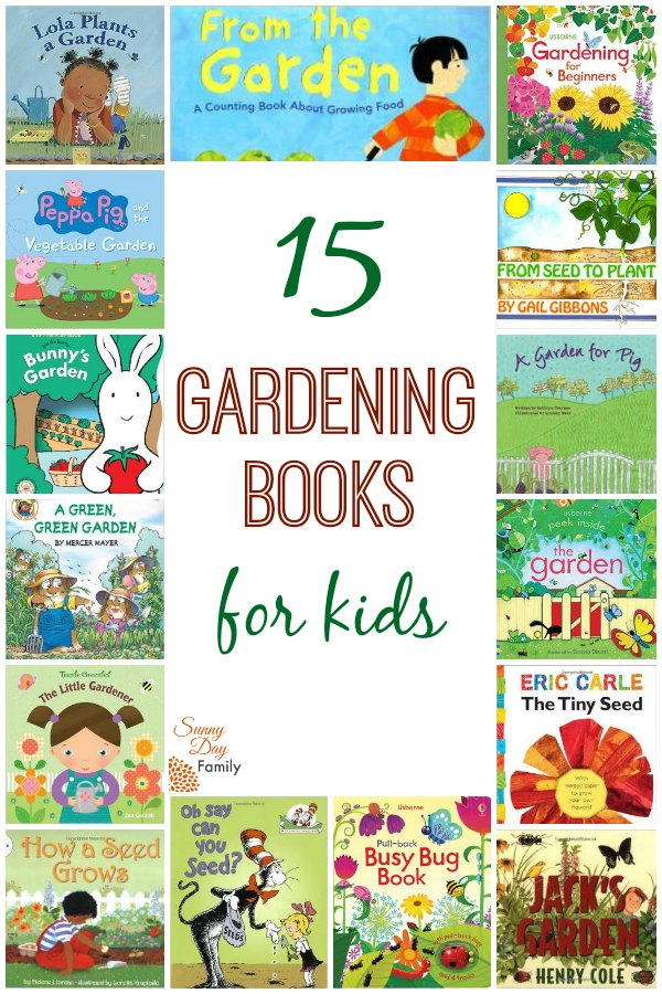 Sunny day family 15 gardening books for kids natural parenting earth month blog hop for Children s books about gardening
