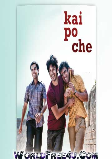 Poster Of Bollywood Movie Kai po che (2013) 300MB Compressed Small Size Pc Movie Free Download worldfree4u.com