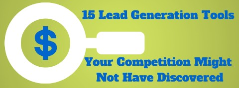 Lead Generation Tools Your Competition Might Have Missed