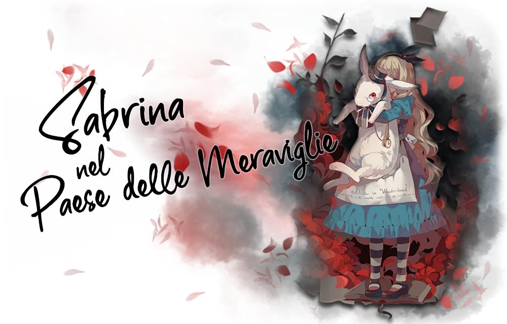 Sabrina nel Paese delle Meraviglie