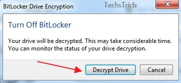 Decrypt Drive to turn off BitLocker