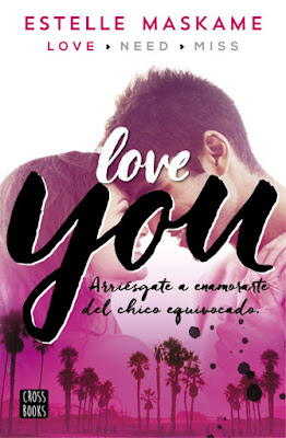 LIBRO - You 1 . Love you Estelle Maskame (Destino - 19 Enero 2016) NOVELA JUVENIL ROMANTICA Edición papel & digital ebook kindle Comprar en Amazon España