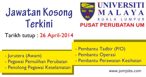Jawatan Kosong Pusat Perubatan Universiti Malaya 2015