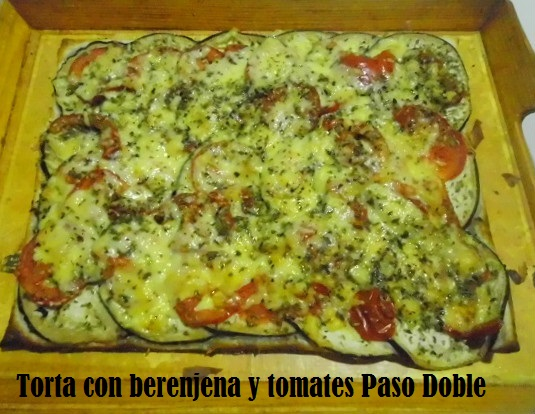 Torta con berenjena y tomates Paso Doble