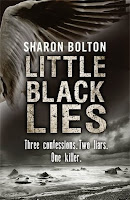 Little Black Lies by Sharon Bolton.