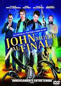 John muere al final (2012) ()