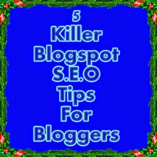 seo tips for blogger,blogspot seo tips,blogging seo tips