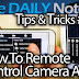 Galaxy Note 3 Tips & Tricks Episode 44: Remote Control Camera With Remote Viewfinder
