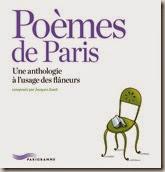 Poèmes de Paris. Une anthologie à l'usage des flâneurs.