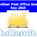 Rajasthan Post Office Answer Key 2015 For GDS MTS Postman Exam