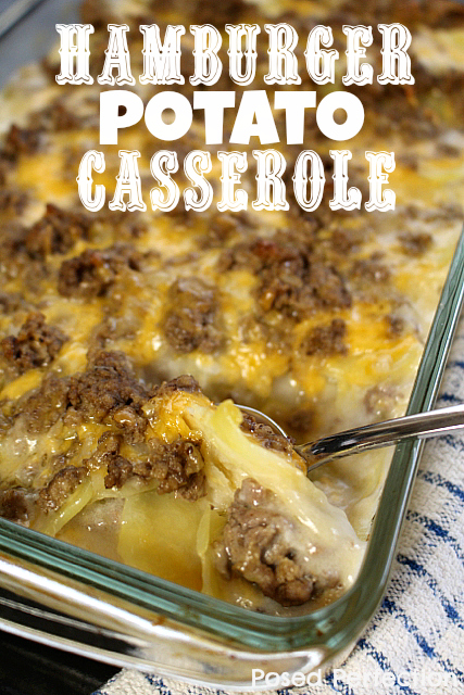 Hamburger Potato Casserole by Posed Perfection