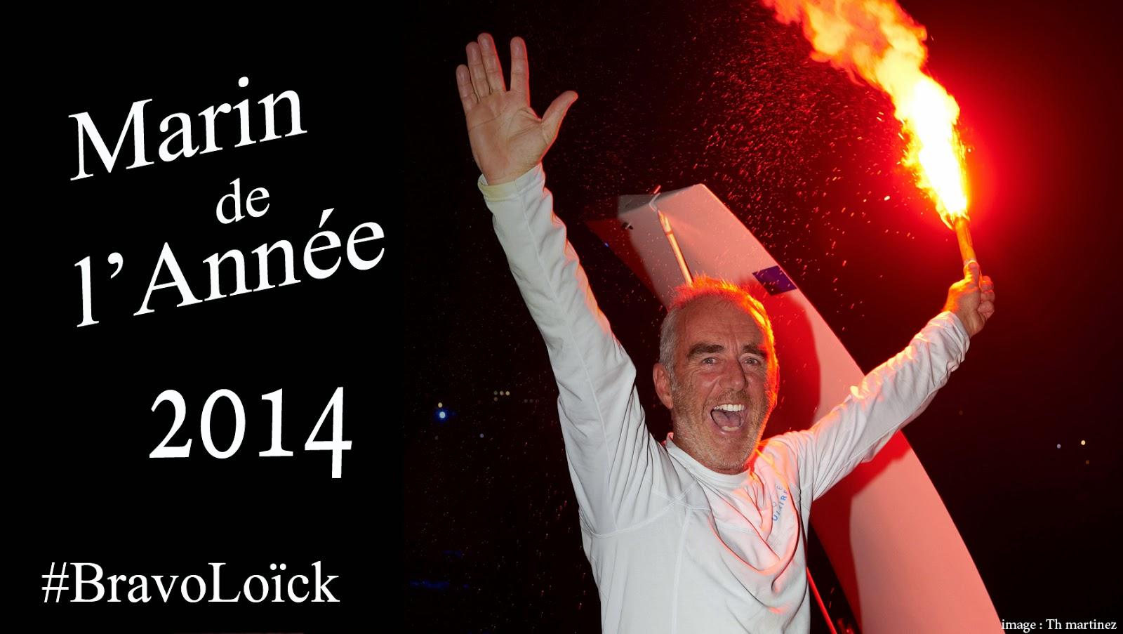 Loick Peyron, marin de l'Année 2014 !