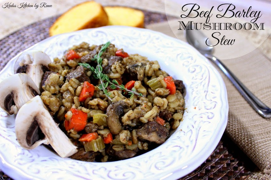 Beef barley mushroom stew recipe is as good tasting as it is good for you - Kudos Kitchen by Renee