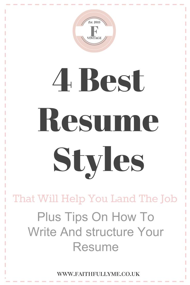 4 Resume Styles That Always Land The Job - Plus Tips To Learn When ...