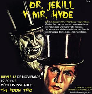 Dr. Jekyll y Mr. Hyde cine musicalizado en vivo del CCU Tlatelolco
