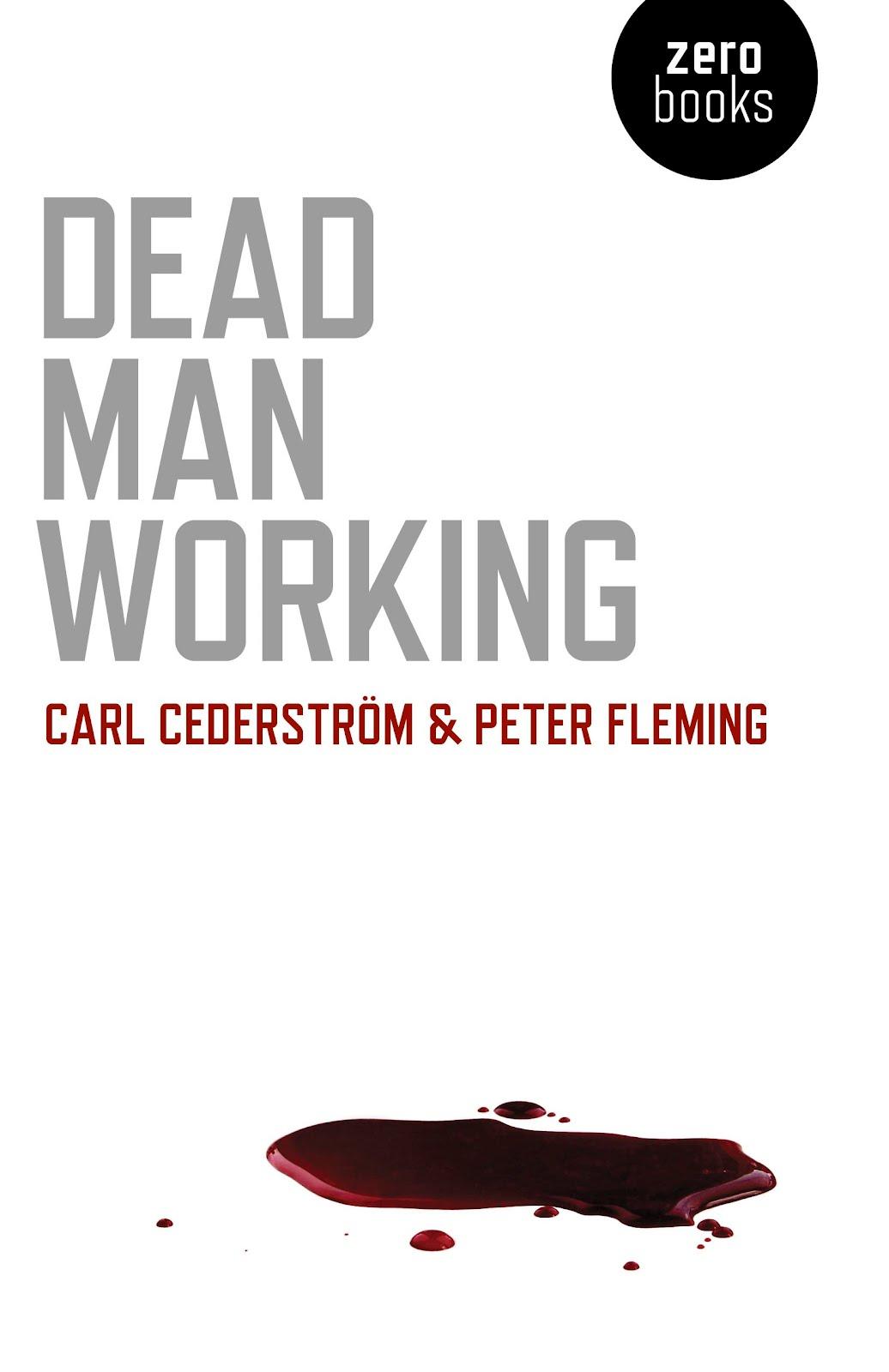 http://2.bp.blogspot.com/-xOcwLh6LOJk/UAkjBKEOncI/AAAAAAAAHvo/aw97uV1n8eE/s1600/CarlCederstrom_PeterFleming_DeadManWorking.jpg