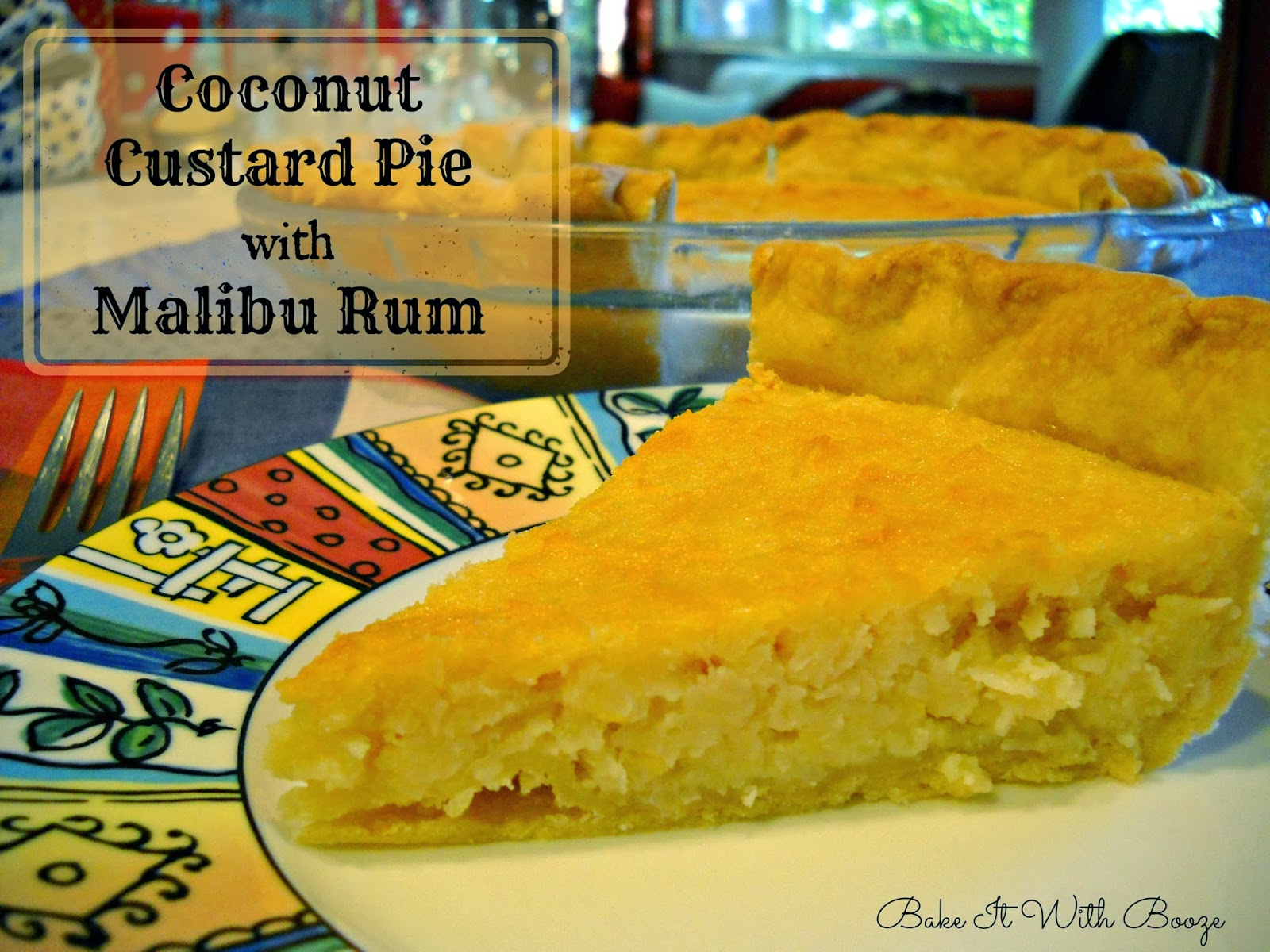 Easy and not too sweet: Coconut custard pie with Malibu rum