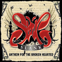 SLANK Anthem For The Broken Hearted 2008.jpg