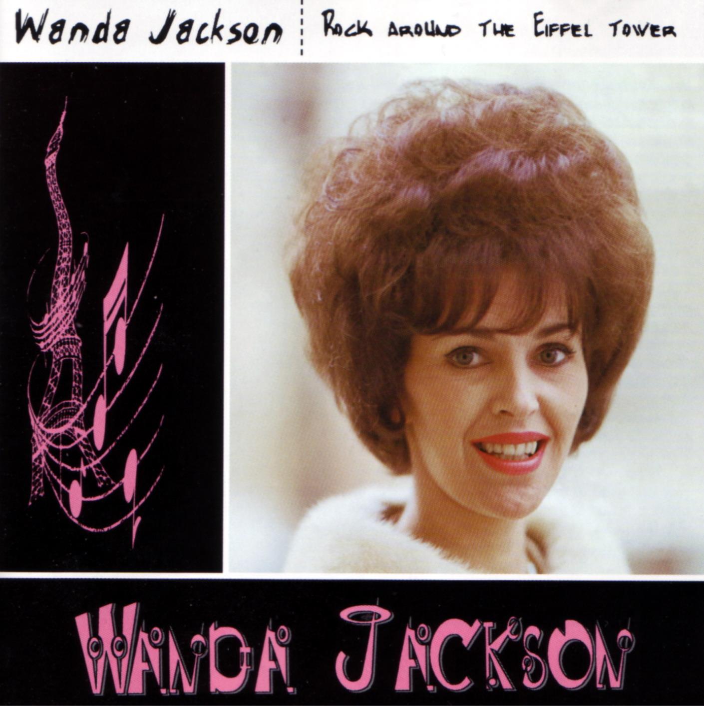 Rock On Wanda Jackson Rock Around The Eiffel Tower