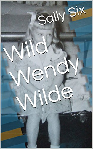 Kindle book: Wild Wendy Wilde