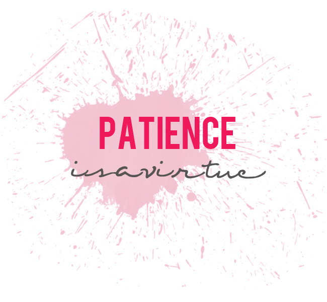 patience is a virtue 2 essay Share the very best patience quotes collection with funny, inspirational and motivational quotations on patience and being patient by famous authors  patience is a virtue, and i'm learning patience it's a tough lesson elon musk learning, tough, virtue, lesson.