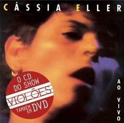C�ssia Eller - Viol�es