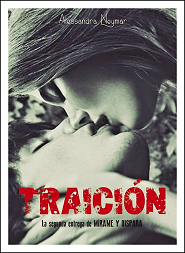Traición (Mírame y Dispara #2)
