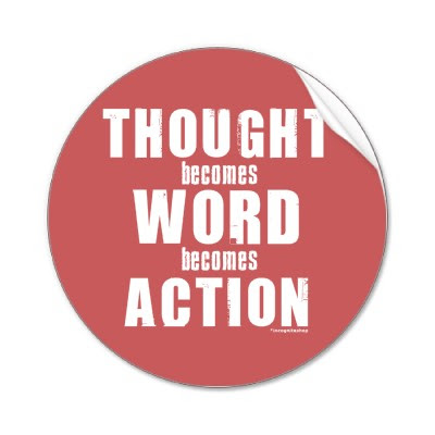 image: thought becomes word become action