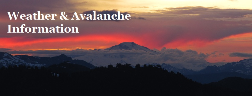 WEATHER & AVALANCHE INFORMATION