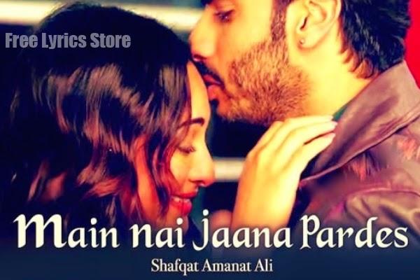 Main Nai Jaana Pardes