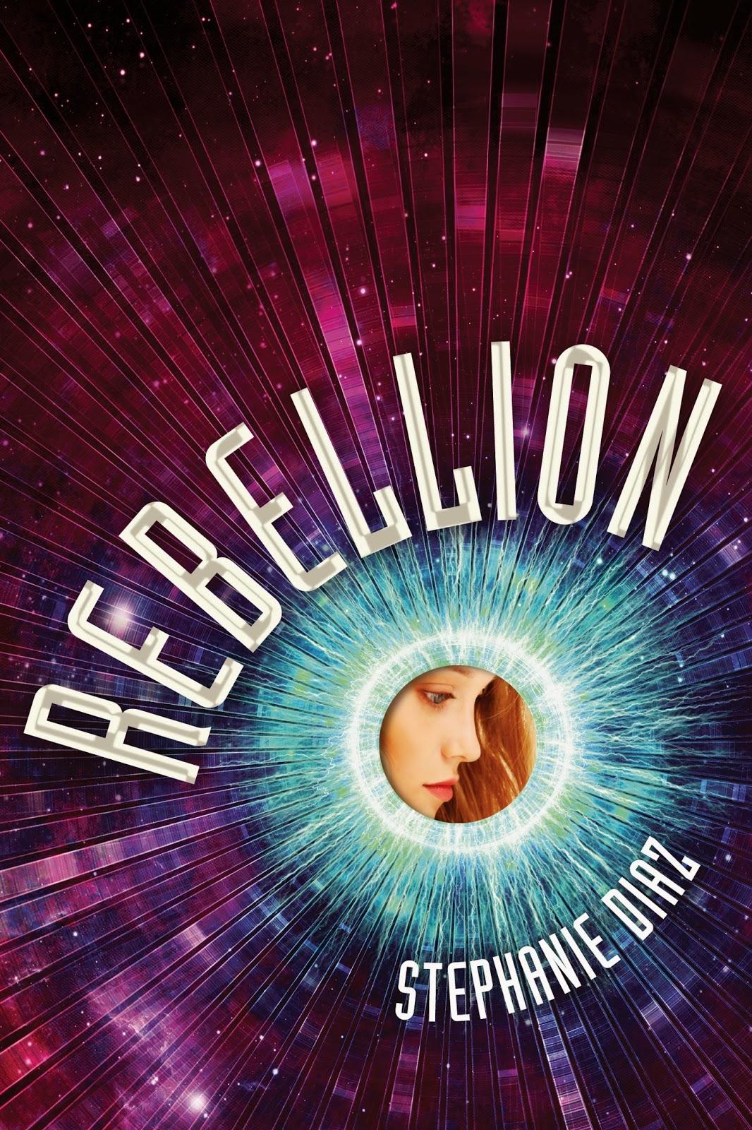http://www.amazon.com/Rebellion-Stephanie-Diaz/dp/1250041252/