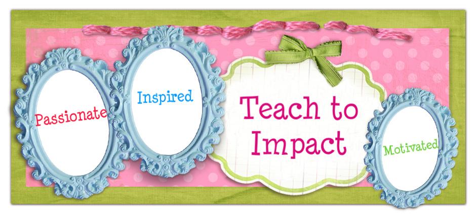 Teach to Impact
