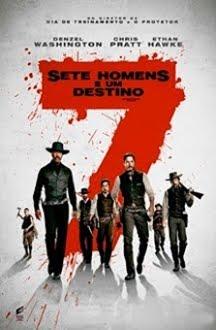 Sete Homens e Um Destino - BluRay 1080p 720p (Dublado e Legendado) 2016 - Mega | BR2Share | Uptobox