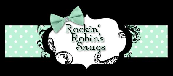 Rockin' Robin's Snags