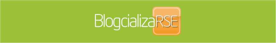 BlogcializaRSE | Reputación, comunicación corporativa, comunicación digital y RSE