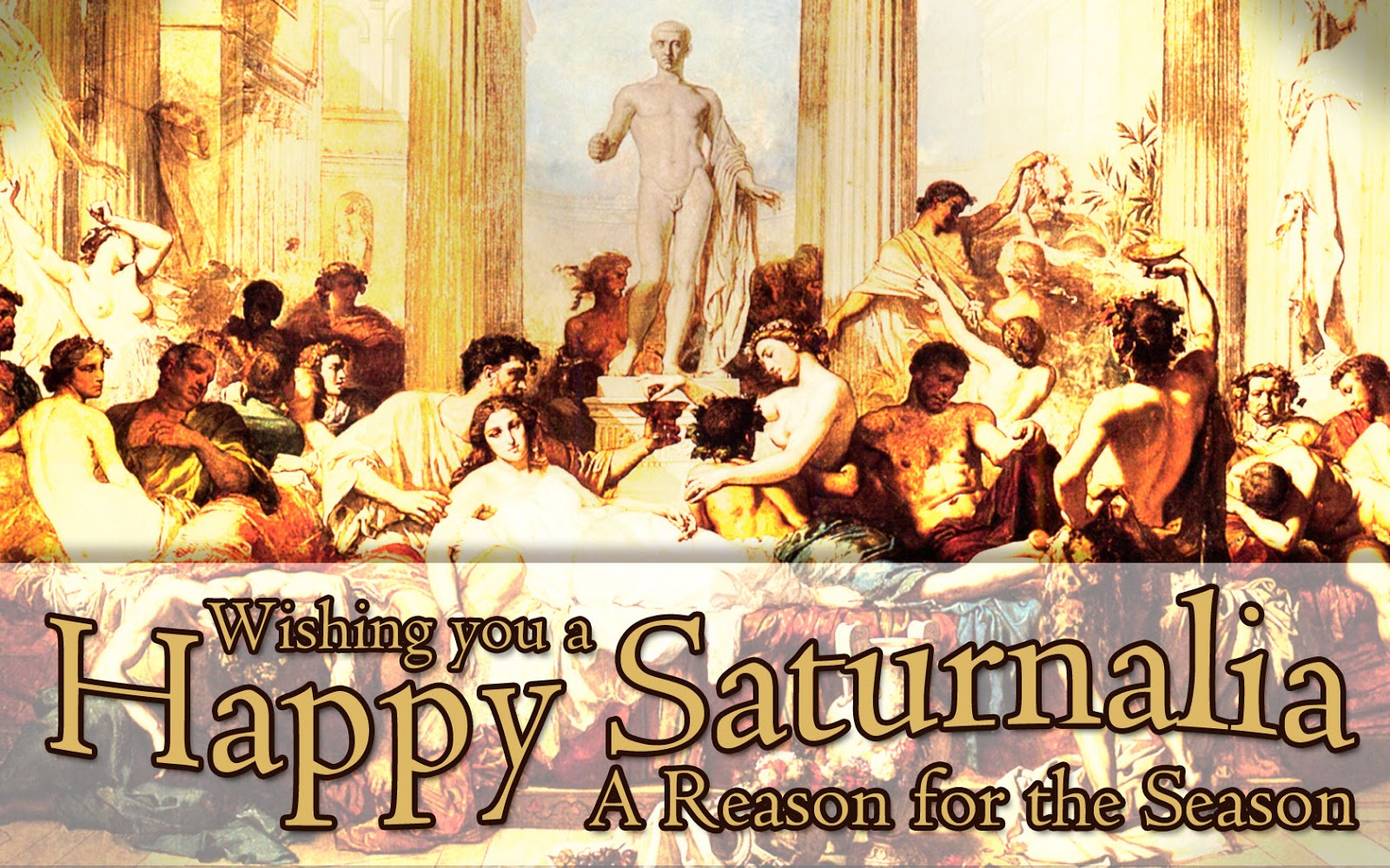 Io, Saturnalia! – A Reason for the Season | Over the Hills and Far ...